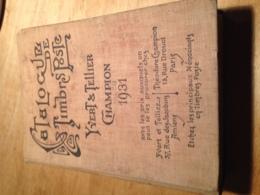 """Catalogue De Timbres Poste - Yvert Et Tellier """"Champion 1931"""" - Postzegelcatalogus"""