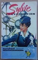 EXPO 58 - Livre Sylvie Et L'exposition Par René Philippe - Marabout Junior N° 43 - Livres, BD, Revues