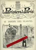 PARIS- Le Parisien De Paris Du 5 Septembre 1897, No 35 - Le JARDIN Des PLANTES. 8 Pages, 20 Gravures - 1850 - 1899