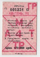 8879 Monthly Ticket Kiev Ukraine Tram, Funicular, Trolleybus, Bus, Subway 1995 Price: 170 Thousand Karbovanets - Season Ticket