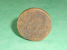 Fèves / Autres / Divers : Pièce De Monnaie , 10 Francs  T77 - Fèves