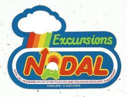 Autocollant , Principat D'ANDORRA ,  Excursions NADAL - Autocollants