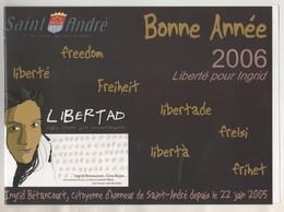 INGRID BETANCOURT, CLARA ROJAS, SAINT ANDRE NORD, BONNE ANNEE 2006, LIBERTE POUR INGRID, VOIR LES SCANNERS - History