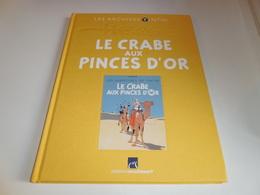 LES ARCHIVES TINTIN/ LE CRABE AUX PINCES D'OR/ TBE - Tintin