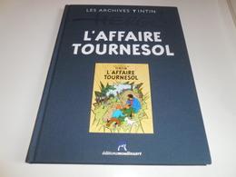 LES ARCHIVES TINTIN/ L'AFFAIRE TOURNESOL/ TBE - Tintin