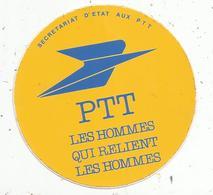 Autocollant , PTT ,les Hommes Qui Relent Les Hommes - Autocollants