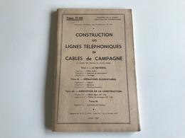 CONSTRUCTION Des LIGNES TELEPHONIQUES En CABLES De CAMPAGNE - 1947 - Other