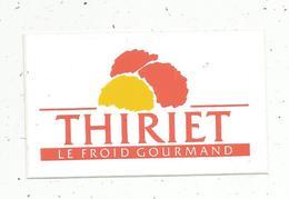 Autocollant ,  THIRIET ,le Froid Gourmand - Autocollants