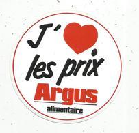 Autocollant , J'aime Les Prix ARGUS ,alimentaire - Aufkleber