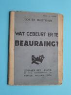 Wat Gebeurt Er Te BEAURAING Dokter MAISTRIAUX / Copyright 1932 Edit. REX / Druk Bulens / 43 Pag.! - Religion & Esotérisme