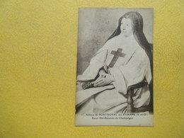 MAGNY LES HAMEAUX. L'Abbaye De Port-Royal-des-Champs. Soeur Sainte Suzanne De Champagne. - Magny-les-Hameaux