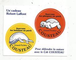 Autocollant , Pour Défendre La Nature Avec Le COMMANDANT COUSTEAU ,  Robert LAFFONT - Autocollants