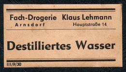 C5501 - Arnsdorf Klaus Lehmann Apotheke Drogerie - Etikett Aufkleber - Destilliertes Wasser - Aufkleber
