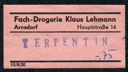 C5503 - Arnsdorf Klaus Lehmann Apotheke Drogerie - Etikett Aufkleber - Terpentin - Aufkleber