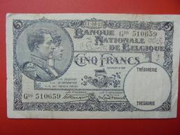 BELGIQUE 5 FRANCS 1927 CIRCULER (B.1) - [ 2] 1831-... : Royaume De Belgique