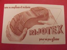 Buvard Chaussure Semelle Rijotex. Vers 1950 - Schoenen