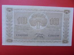 FINLANDE 10 MARKKAA 1939-45 CIRCULER-BELLE QUALITE (B.1) - Finland