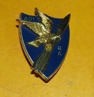 401° Régiment D'Artillerie (Antiaérienne), FABRICANT DRAGO NOISIEL,HOMOLOGATION SANS, ETAT VOIR PHOTO  . POUR TOUT RENSE - Esercito
