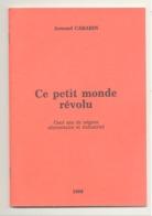 """VERVIERS 1986 """" Ce Petit Monde Révolu """" Cent Ans De Négoce Alimentaire Et Industriel De A CARABIN (van) - Belgique"""