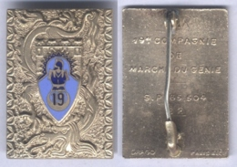 Insigne De La 19e Compagnie De Marche Du Génie En Extrême Orient - Matriculé - Esercito
