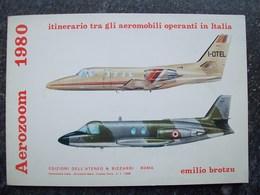 AEROZOOM 1980 Itinerario Tra Gli Aeromobili Operanti In Italia - Motori