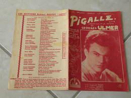 Picalle (Georges Ulmer)-(Paroles G.Ulmer)-(Musique G Ulmer) Partition 1946 - Liederbücher
