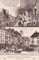 CPA  Bruxelles Jadis Et Aujourd'hui (Vers 1750 & 1933) - La Rue Haute  - + Pub Dernière Heure - St-Gilles - St-Gillis