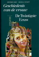 Geschiedenis Van De Vrouw - De Twintigste Eeuw - Livres, BD, Revues