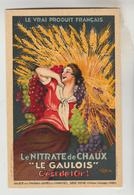 """CPA PUBLICITAIRE ENGRAIS - Nitrate De Chaux """"LE GAULOIS"""" C'est De L'or 4 Avenue Vélasquez PARIS 8° ARRONDISSEMENT - Publicité"""