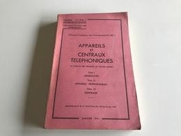 APPAREILS Et CENTRAUX TELEPHONIQUES - 1951 - Ministere Des Fores Armées - Books, Magazines  & Catalogs