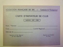 GP 2019 - 1306  F.F. De SKI  :  Carte D'Initiateur De CLUB  Saison 1957 - 1958   XXX - Sports