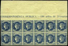 Ed. ** 57 Bl. 12 - 2 Cuartos Azul. Cabecera De Pliego. Lujo. Rara Pieza En Esta Condición.Cat.++ 925€ - 1850-68 Royaume: Isabelle II
