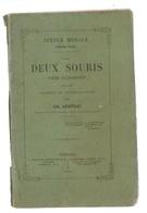 Deux Souris , Poème  Allégorique ,suivi De  Larmes Et Consolations Par Ch. Vertray Ed. Baratier Frères Et Fils , 1865 - Books, Magazines, Comics