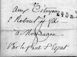 """""""68 LYON""""21,5X9mm,L.A.C. Du 28/3/1793,taxe 8 Pour LE PONT St ESPRIT. - Marcophilie (Lettres)"""