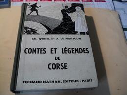 CONTES ET LEGENDES DE CORSE. 1956. CH. QUINEL ET A. DE MONTGON. FERNAND NATHAN LE MOT DE MAUVAISE AUGURE / LA SPOSATA / - Contes