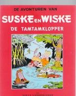 SUSKE EN WISKE : 19 - DE TAMTAMKLOPPER - Fac Similé EO Brochée - VANDERSTEEN - Suske & Wiske