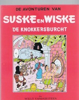 SUSKE EN WISKE : 20 - DE KNOKKERSBURCHT - Fac Similé EO Brochée - VANDERSTEEN - Suske & Wiske