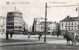 LIEGE-LA PLACE VERTE ET LA PLACE ST. LAMBERT-VIAGGIATA 1910 - Liège
