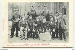 La Guerre En Lorraine En 1914-15-16 - Groupe De Lorrains Prisonniers Au Camp De Holzinden, Emmenés Comme Otages Par ... - War 1914-18