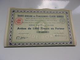 établissements CLAUDE BONNIER (1000 Francs,capital 9 Millions) ALGER ALGERIE - Actions & Titres