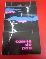 1951-CASINO DE PAU -PROGRAMME- MOUSSORGSKI-BORODINE- PROKOFIEV GALA ARTISTIQUE-CHORÉGRAPHIQUES-PUBLICITÉ ONDINE-FLORIDE - Programmes
