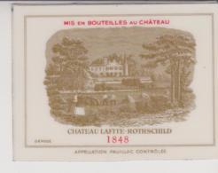 Etiquette De Vin - Plastifiée - BORDEAUX - PAUILLAC - CHATEAU LAFITE-ROTHSCHILD - 1848 - Bordeaux