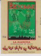 Etiquette De Vin - Plastifiée - LA MANCHUELA - VIN Des Fetes De  BAYONNE  - 2005 - Red Wines