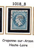 France : Petit Chiffre N° 1018 : Craponne Sur Arzon ( Haute Loire ) Indice 8 - 1849-1876: Periodo Classico