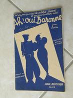 Ah Oui Baronne -(Paroles Syam & A. Viaud)-(Musique Godfroy Andolfi) Partition Pour Orchestre 1936 - Liederbücher