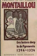 Montaillou, Een Ketters Dorp In De Pyreneeën (1294-1324) - Livres, BD, Revues