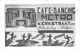 Café Dancing Metro Kerkstraat Blankenberghe - Blankenberge