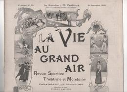 VIE AU GRAND AIR 19 11 1899 COURSE AUTOMOBILE CHANTELOUP - GYMNASTIQUE SUEDE - LUTTE - ORCHIDEES - AEROSTATION MILITAIRE - Books, Magazines, Comics