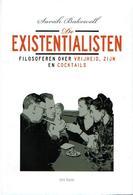 De Existentialisten. Filosoferen Over Vrijheid, Zijn En Cocktails - Books, Magazines, Comics