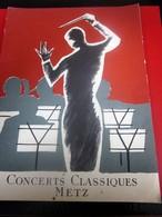 1959 - CONCERT DE GALA CLASSIQUE THÉÂTRE METZ-PROGRAMME-LA DAMNATION DE FAUST-PHOTOS ARTISTES-DANSE-COMÉDIE-PUBLICITÉ - Programmes